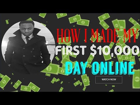 How Chris Did His First $10,000 Day Online
