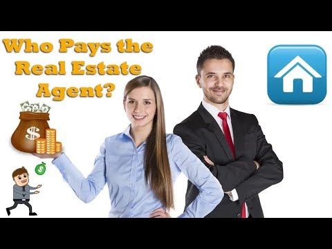 Who Pays the Real Estate Agent?