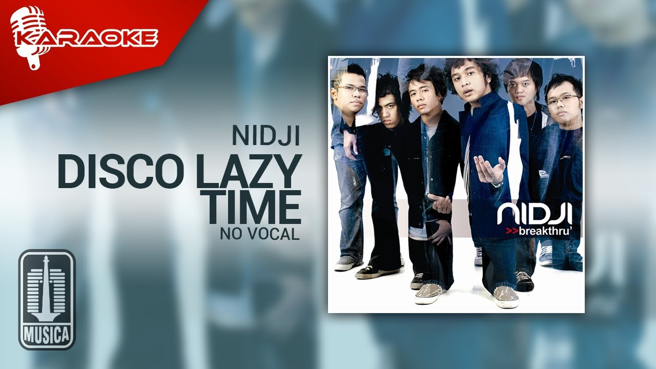 Download Nidji - Disco Lazy Time (Original Karaoke Video)   No Vocal MP3 Gratis