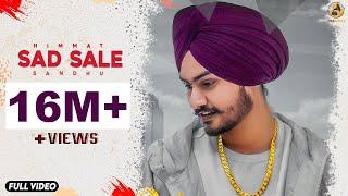 SAD SALE - HIMMAT SANDHU (Official Video) Latest Punjabi Songs 2018   Folk Rakaat