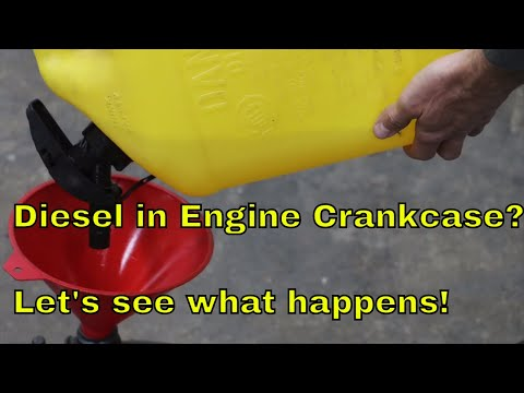 Add Diesel to the Engine Crankcase? Let's see what happens!