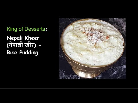 नेपाली खीर - How to make Nepali Kheer -  Khir - Nepali Rice Pudding-Dessert King | Nepali Khana-6
