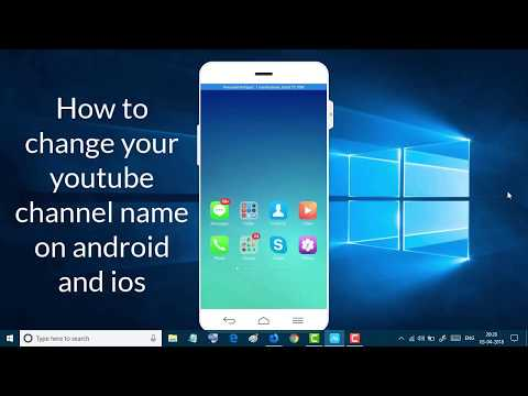 How to change your youtube channel name on android and ios