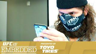 UFC 251 Embedded: Vlog Series - Episode 1