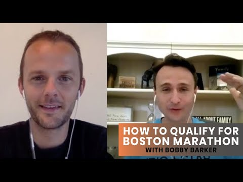 How to Qualify for the Boston Marathon with Bobby Barker