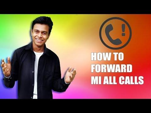RedMI call forward for all Mi