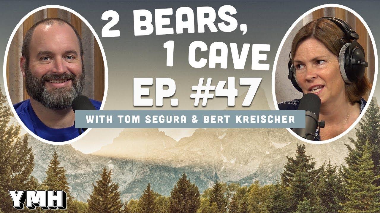 Ep. 47   2 Bears 1 Cave w/ Tom Segura & LeeAnn Kreischer