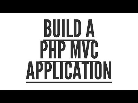 Build a PHP MVC Application: Introduction (Part 1/9)