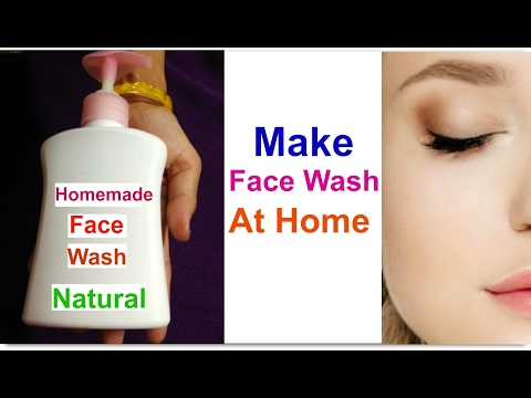 Homemade Face Wash | how to make natural face wash at home I Best face wash