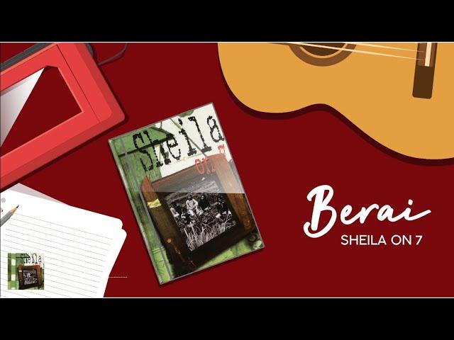 Download Sheila on 7 - Berai (Official Lyric Video) MP3 Gratis