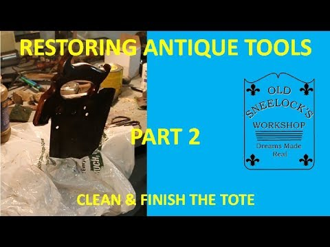 NEW METHODS TO RESTORE HANDSAWS ~ PART 2 ~ CLEAN AND FINISH THE TOTE