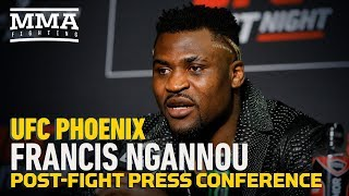 UFC Phoenix: Francis Ngannou Post-Fight Press Conference - MMA Fighting