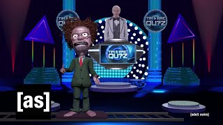 Tim and Eric Qu?z: Game 2 | Channel 5 | adult swim