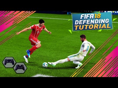 FIFA 18 DEFENDING TUTORIAL / How To Defend Effectively - BEST Way To TACKLE, CONTAIN & JOCKEY