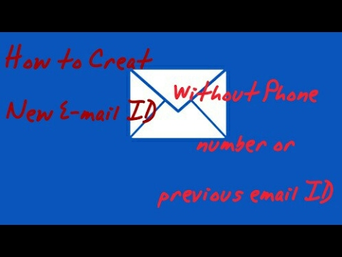 Without Phone Number How to creat a new e-mail address
