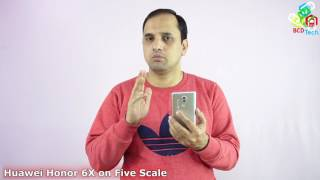 Whether to Buy Honor 6X: On 5 Point Scale (Brand, Look, Performance, Camera & Features )