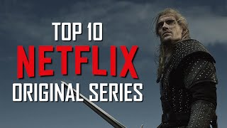 Top 10 Best Netflix Original Series to Watch Now! 2020