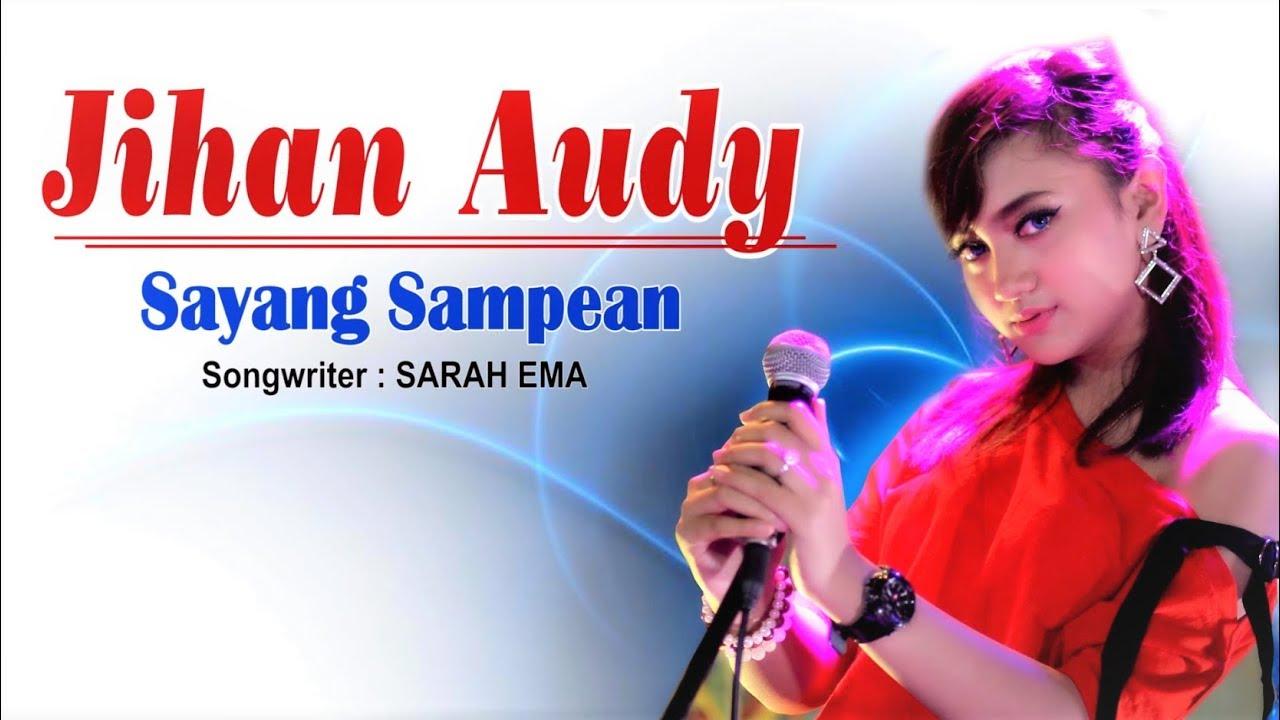 Sayang Sampean - Jihan Audy