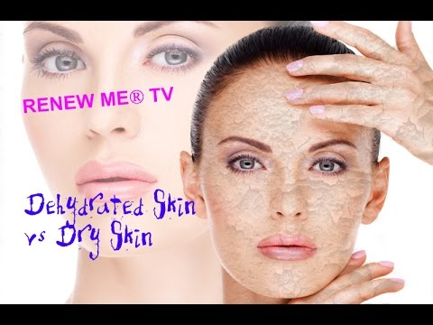 How to Know the Difference Between Dehydrated Skin & Dry Skin