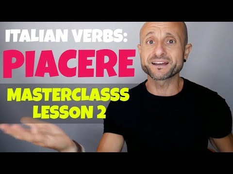 Learn Italian Verbs and Basic Italian: PIACERE and How to Say TO LIKE in Italian (Lesson 2)