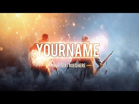 FREE Battlefield 1 Banner for Youtube (+ How to edit) 2017
