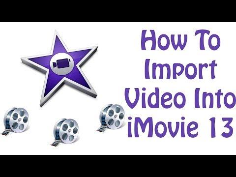 iMovie 2013 Tutorial - How to Import Video Into iMovie
