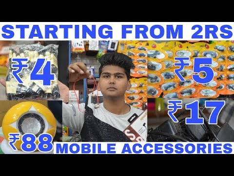 Mobile Accessories Wholesale Market | Best Mobile Accessories | Gaffar Market Karlo Bagh | Delhi