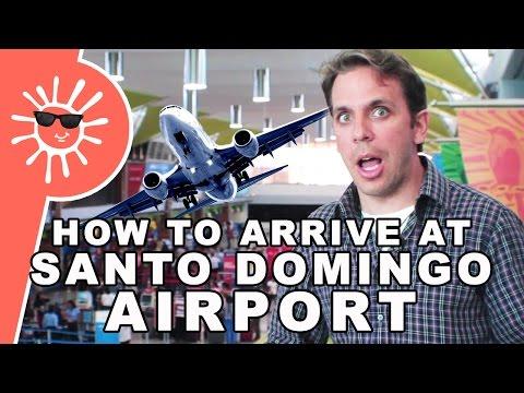 How To Arrive At Santo Domingo Airport | Kiskeya.Life