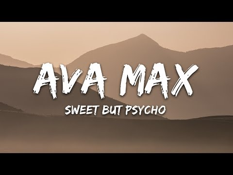 Ava Max - Sweet but Psycho (Lyrics) - PakVim net HD Vdieos