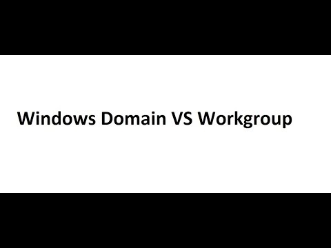 Windows Domain vs Workgroup -  Difference between them