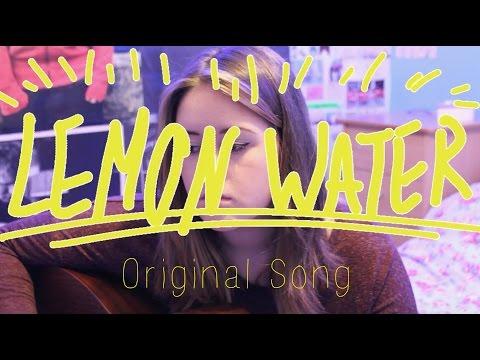 Lemon Water - Original Song