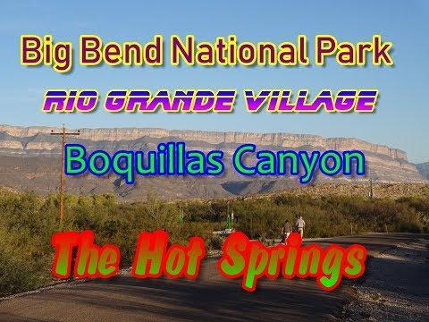 Big Bend National Park, Rio Grand Village, Hot Springs, Boquillas Canyon