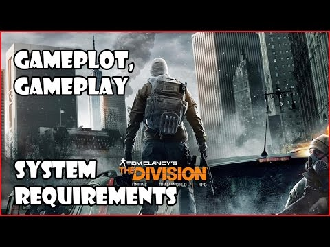 The Division - System Requirements & Updates