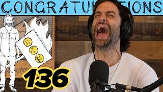 BLAST! (136) | Congratulations Podcast with Chris D'Elia