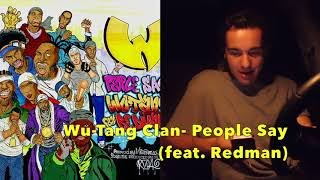 Wu Tang Clan- People Say (First Reaction)