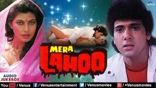 Mera Lahoo - Full Songs | AUDIO JUKEBOX | Govinda, Kimi Katkar | Best Hindi Songs