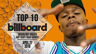 Top 10 • US Bubbling Under Hip-Hop/R&B Songs • April 27, 2019 | Billboard-Charts