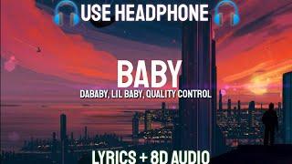 DaBaby, Lil Baby, Quality Control - Baby (Lyrics/ 8D Audio/ Bass Boosted)| LYRICS + 8D + BASS BOOSTE