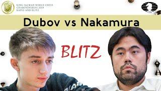 Daniil Dubov - Hikaru Nakamura | World Blitz Championship 2019 |