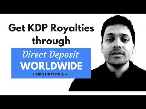 How to Receive Kindle Royalties Through Direct Deposit Worldwide