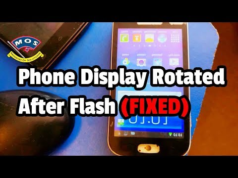 Phone Display Rotated After Flash / Software install