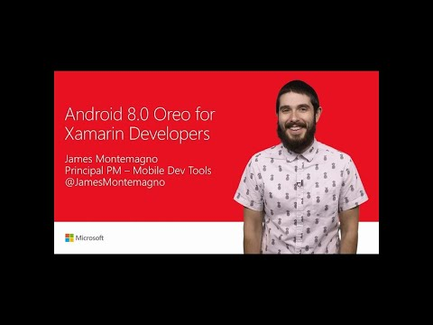 Android 8.0 Oreo development with C#   T132