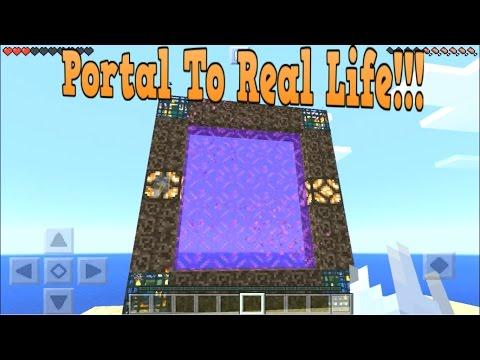Minecraft Pe - How To Make A Portal To Real Life - Mcpe Portal To Real Life!!!