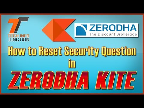 How to change the security questions for Zerodha trading platforms
