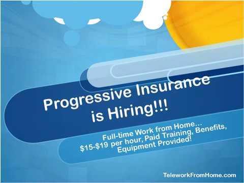 $15-$19 per hour Progressive Insurance Work from Home!