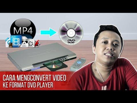 CARA MENGCONVERT VIDEO KE FORMAT DVD PLAYER