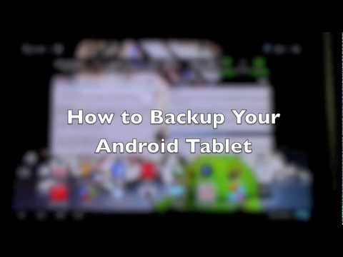 How to Backup Your Android Tablet