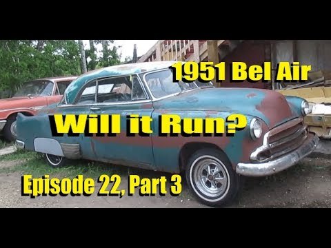 Will it Run? Episode 22:1951 Chevy Bel Air! Part 3