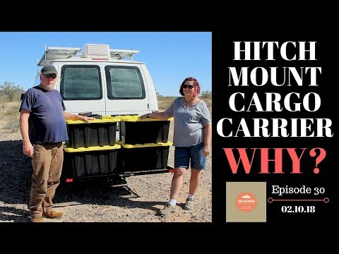 Episode 30-Installing a Hitch Mounted Cargo Carrier; Moving In To ONE Van, Fancy Free