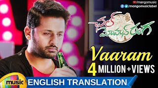 Chal Mohan Ranga Movie Songs | Vaaram Video Song with English Translation | Nithiin | Megha